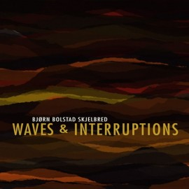 Skjelbred: Waves & Interruptions