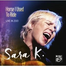 莎拉.K[2001年現場實況錄音—我經常騎的馬]