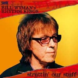Bill Wyman's Rhythm Kings  首張發燒SACD專輯