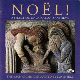 NOËL A Selection of Carols and Anthems