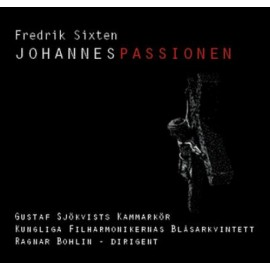 Fredrik Sixten [JohannesPassionen]